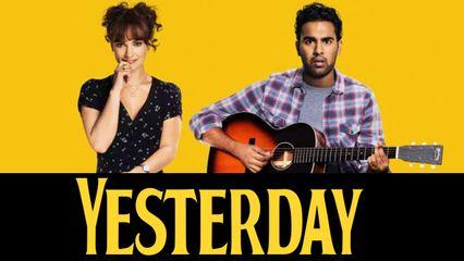 รีวิวหนัง Yesterday เยสเตอร์เดย์