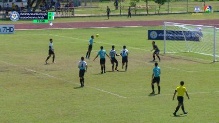 กีฬาเทศบาลนครนครปฐม 5-1 ระยองวิทยาคมปากน้ำ ฟุตบอลแชมป์กีฬา 7HD 2019 รอบคัดเลือก 1/2