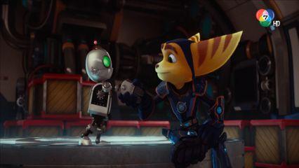 ดูหนัง : RATCHET & CLANK คู่หูตะลุยจักรวาล