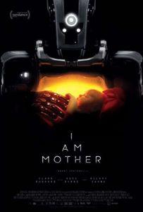 ตัวอย่างหนัง I Am Mother หุ่นเหล็ก โลกเรียกแม่